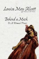 behind-the-mask by Louisa May Alcott
