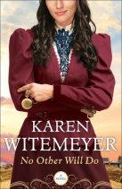 no-other-will-do by Karen Witemeyer