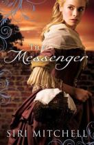 the-messenger by Siri Mitchell