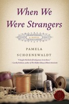 when-we-were-strangers by Pamela Schoenewaldt